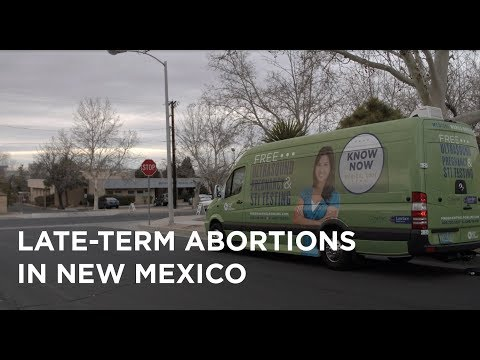 Save The Storks: Late Term Abortions In New Mexico