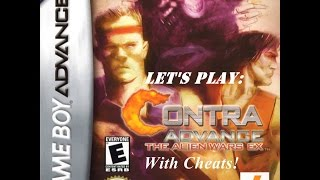 Let's Play: Contra Advance: The Alien Wars EX (With Cheats)