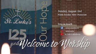 Sunday Worship - August 2nd