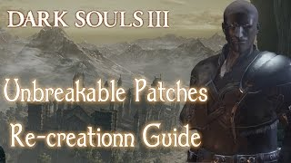 Dark Souls 3 Character Creation Guide | Unbreakable Patches | Official Face Values