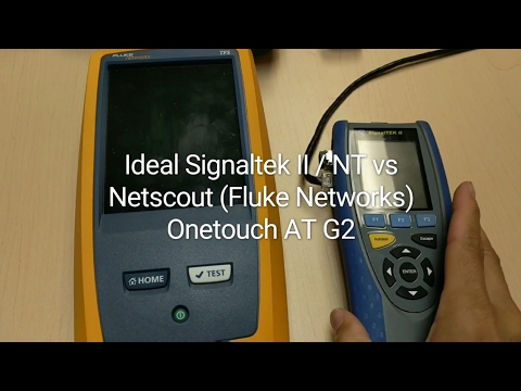 netscout-(fluke-networks)-onetouch-at-g2-vs-ideal-signaltek-ii-/-nt---2-month-review