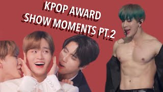 KPOP AWARD SHOW MOMENTS I THINK ABOUT ALOT PART 2 *had me shook*