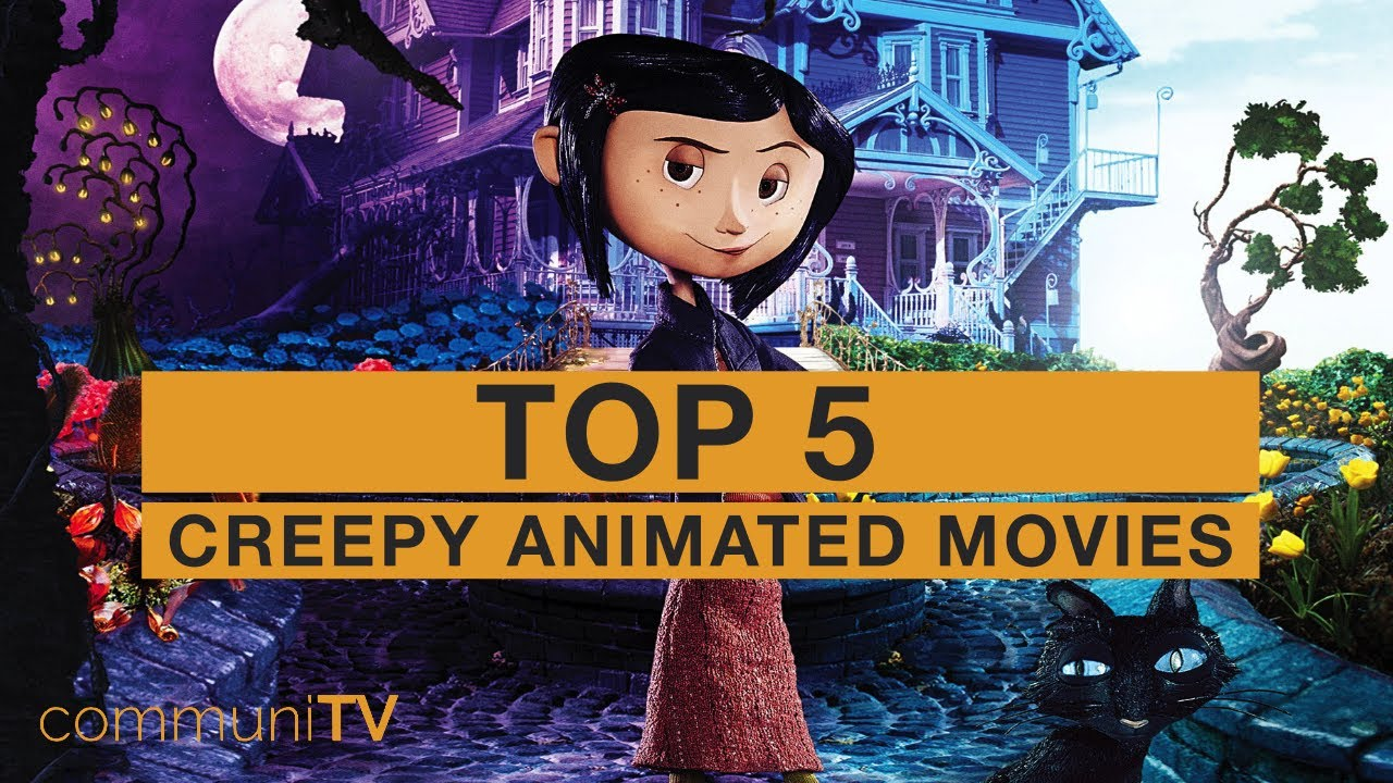 Download TOP 5: Creepy Animated Movies