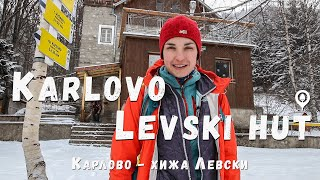 Карлово - Хижа Васил Левски Стара Планина / Karlovo - Vasil Levski hut Stara Planina