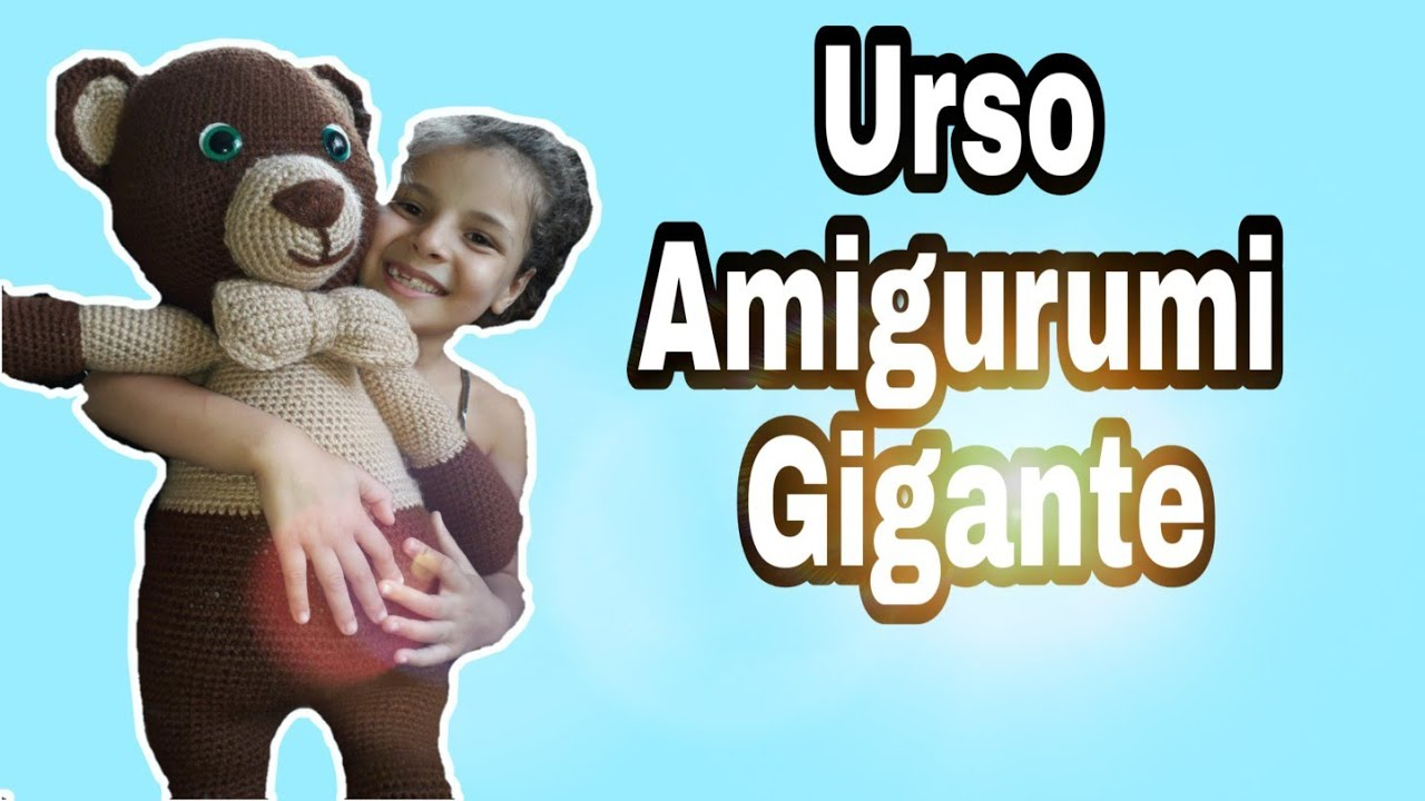 Ursinho Gigante Amigurumi Crochê * 66* Centímetros - R$ 262,50 em ... | 720x1280