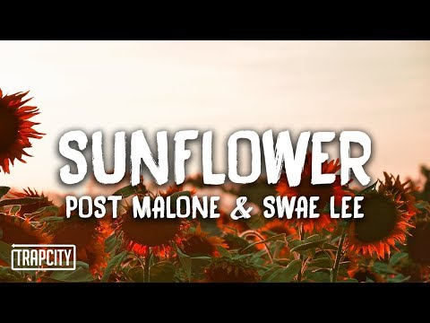 Post Malone & Swae Lee - Sunflower (Lyrics)
