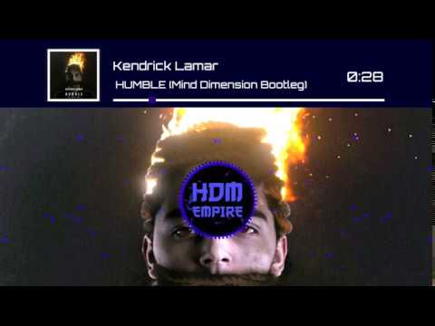 Kendrick Lamar - HUMBLE (Mind Dimension Bootleg)