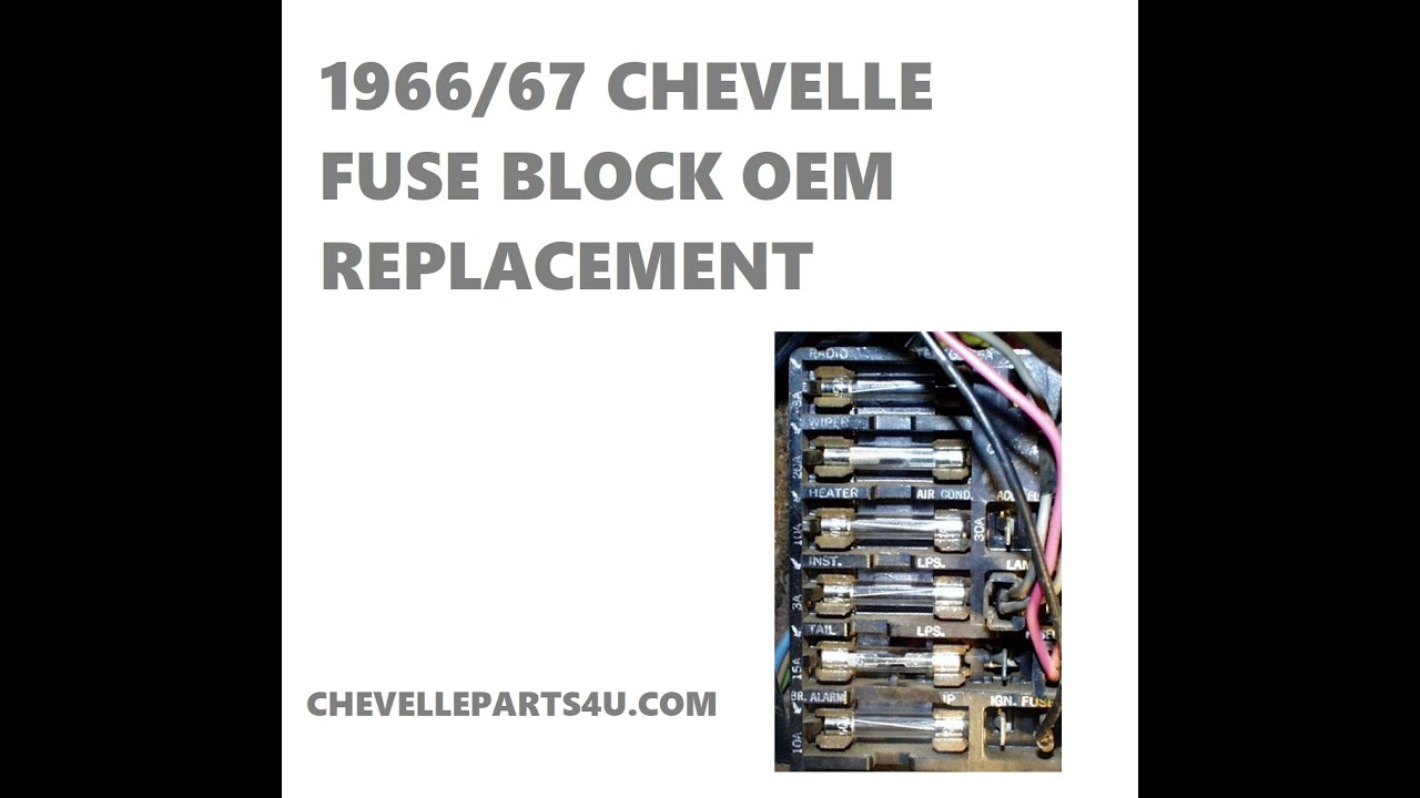 1966 1967 chevelle fuse block replacement on oem wiring harness - youtube  youtube