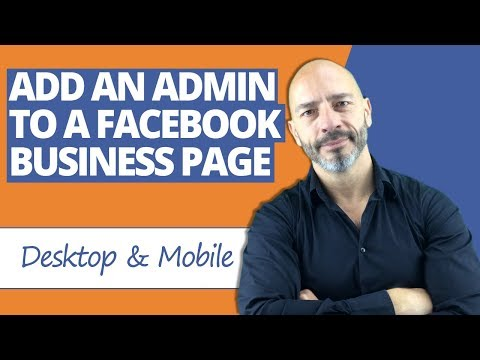 Add an Admin to a Facebook Page [Desktop & Mobile] - YouTube
