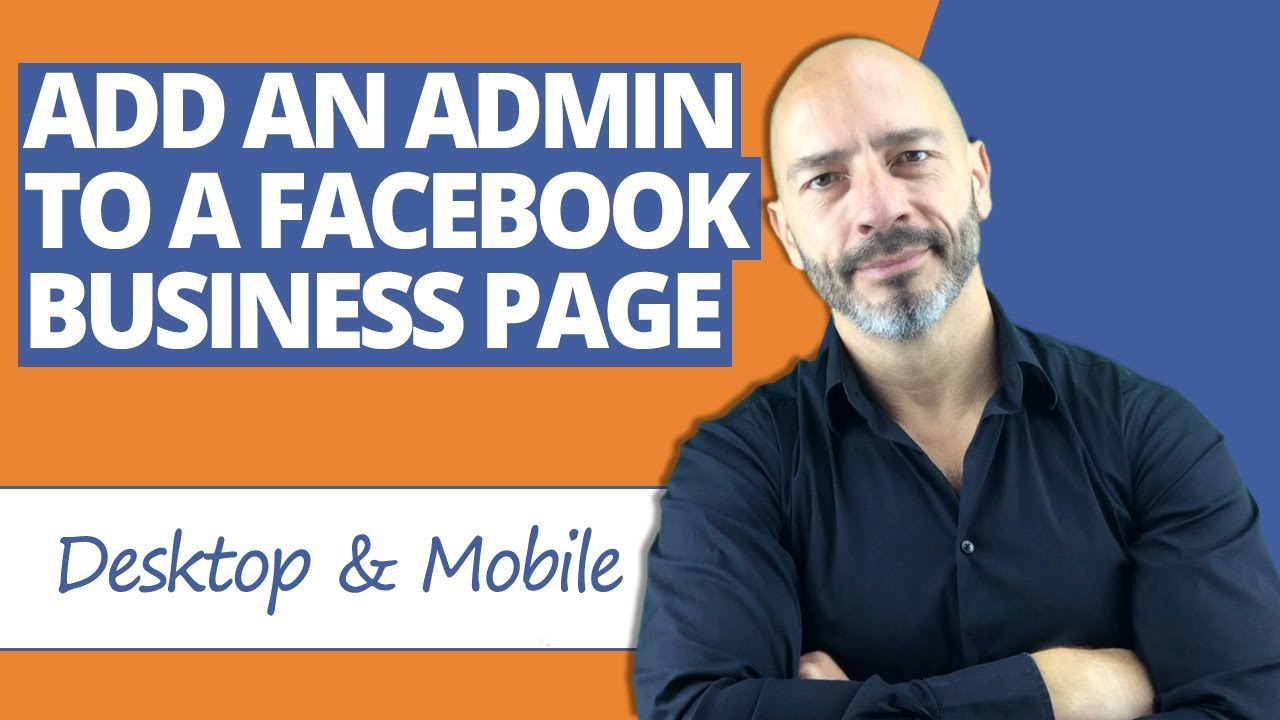 Add an Admin to a Facebook Page [Desktop & Mobile]