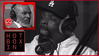 Mike Tyson Loses It On TK Kirkland and Has Him SHOOK on Hotboxin' Podcast