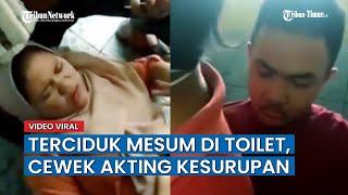 Sepasang Kekasih Digerebek Mesum <b>di</b> Toilet, <b>Cewek</b> Langsung ...
