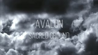 "AVALON official lyric video of ""Sacred Ground"""