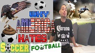 Why America Hates Soccer Futbal