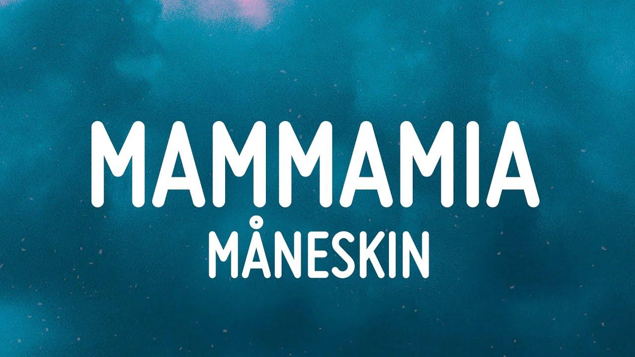 Måneskin - MAMMAMIA (Lyrics/Testo)