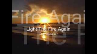 Light The Fire Again   Brian Doerksen