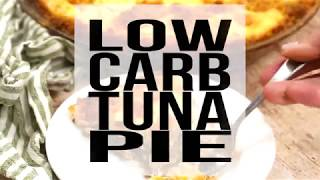 Low Carb Incredible Tuna Pie