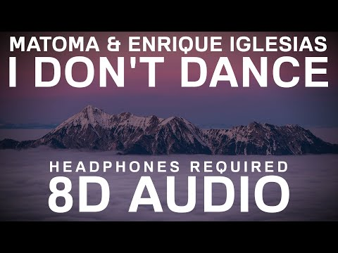 Matoma & Enrique Iglesias – I Don't Dance (8D Audio) | 8D UNITY