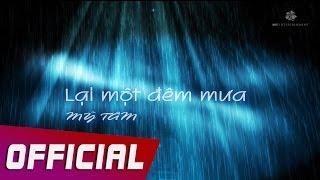 Mỹ Tâm - Lại Một Đêm Mưa (RAINY NIGHT) Lyric Video