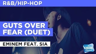 """Guts Over Fear (Duet) in the Style of """"Eminem feat. Sia"""" with lyrics (no lead vocal)"""