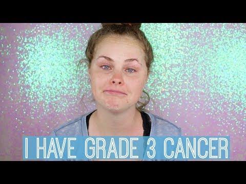 I Have Grade 3 Cancer