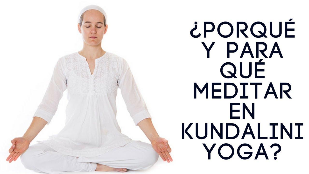 Porqué y para qué meditar en Kundalini Yoga?