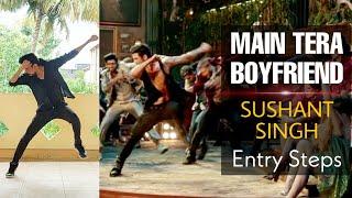 main tera boyfriend | entry steps | sushant singh | raabta | dance | tutorial | dance kaise sikhe