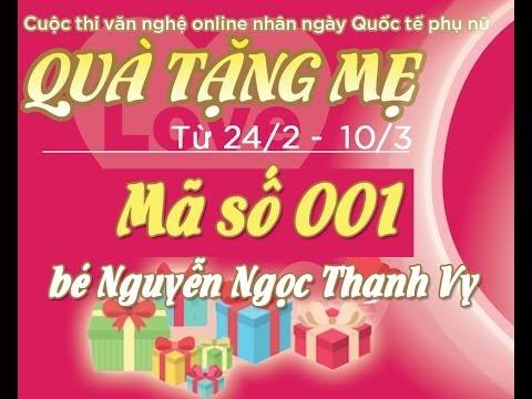[Quà tặng mẹ] Mã số 001 - bé Nguyễn Ngọc Thanh Vy
