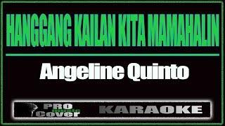 Hanggang Kailan Kita Mamahalin - ANGELINE QUINTO (KARAOKE)