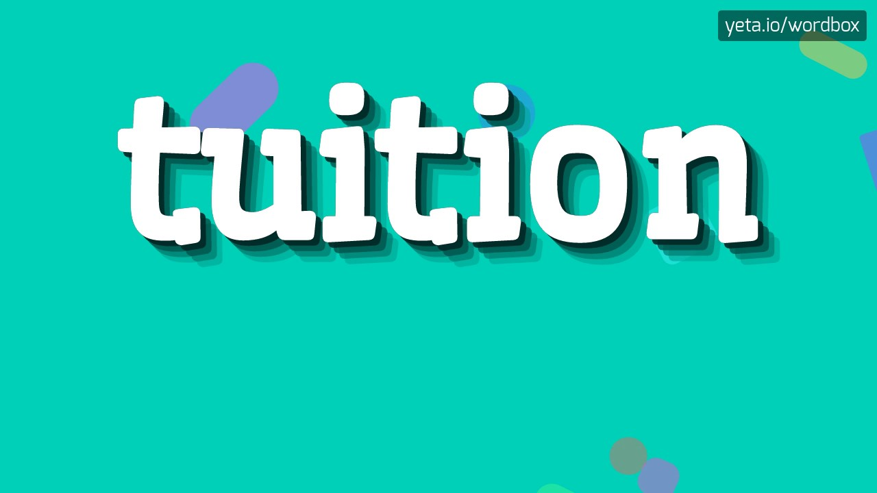 TUITION - HOW TO PRONOUNCE IT!?