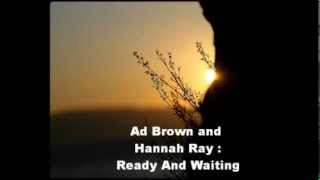 Ad Brown and Hannah Ray - Ready And Waiting