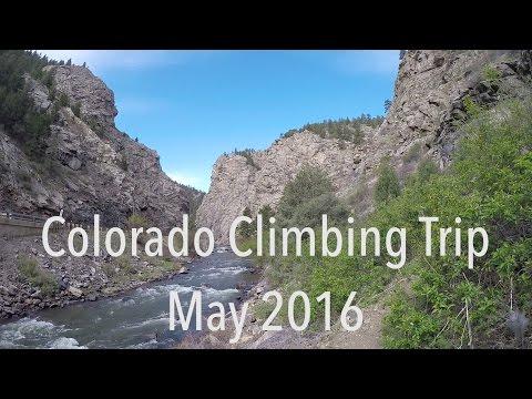 Colorado Climbing Trip - May 2016