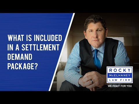 What is Included in a Settlement Demand Package?