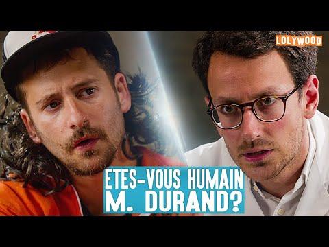 Etes-Vous Humain M. Durand?