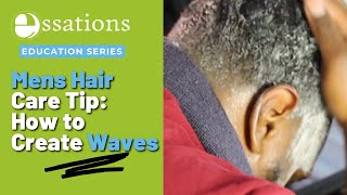 How To Get 360 Waves - Wash & Style with Essations