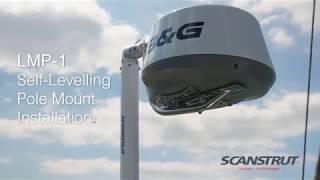Scanstrut LMP-1 Self-Levelling Radar Pole Mount Installation