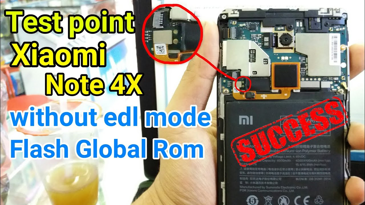 How to Test Point Xiaomi Redmi Note 4X No EDL mode (Flash Global Rom  Official)