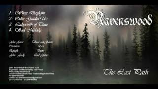 Ravenswood Metal band  - Labyrinth Of Time