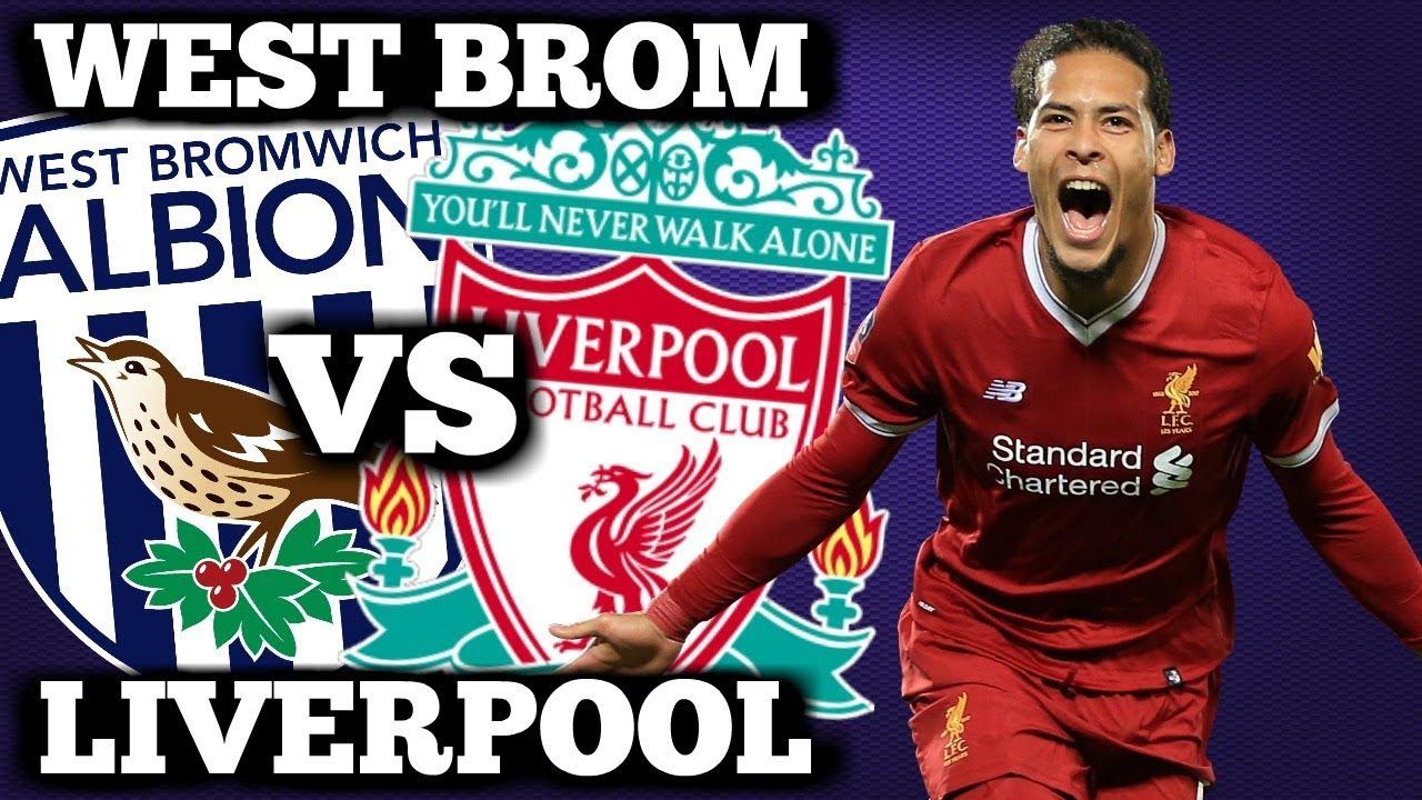 Nhận định West Bromwich vs Liverpool