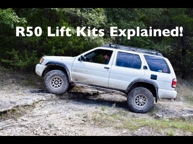 pathfinder qx4 r50 lift kits explained youtube pathfinder qx4 r50 lift kits explained