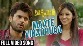 Maate Vinadhuga Full Song | Taxiwaala Songs | Vijay Deverakonda, Priyanka Jawalkar