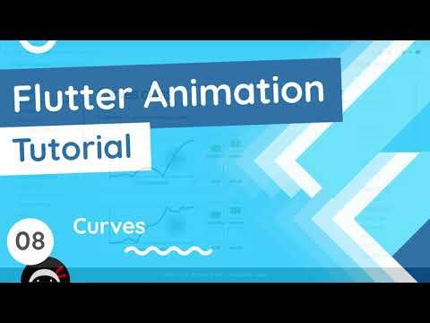 Flutter Animation Tutorial #8 - Curves