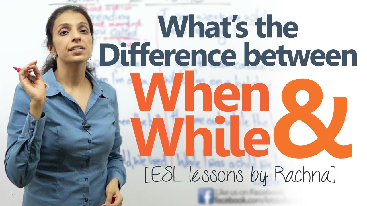 Download The difference between 'when' and 'while' – Spoken English Lesson