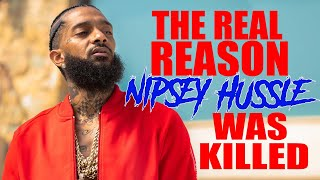 The Real Reason Nipsey Hussle Was Killed | Part 2 | Edited Version | The Real Rap Show