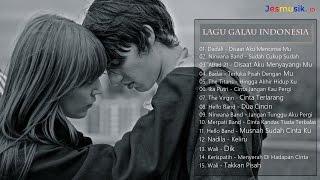 Kompilasi Lagu Galau & Putus Cinta (Lagu Indonesia Terbaru 2017)