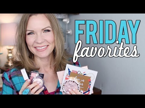 Friday favorites and fooeys it cosmetics too faced etc