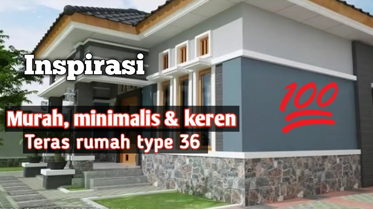 59+ Daftar Desain Teras Rumah Type 36 Terkini | Model Rumah