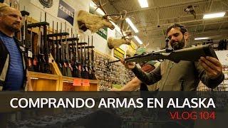 Comprando armas en Alaska. Vlog #104 (SUB ENG)