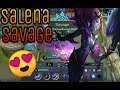 Salena GamePlay|Savage|Build For Salena|Mobile Legends|
