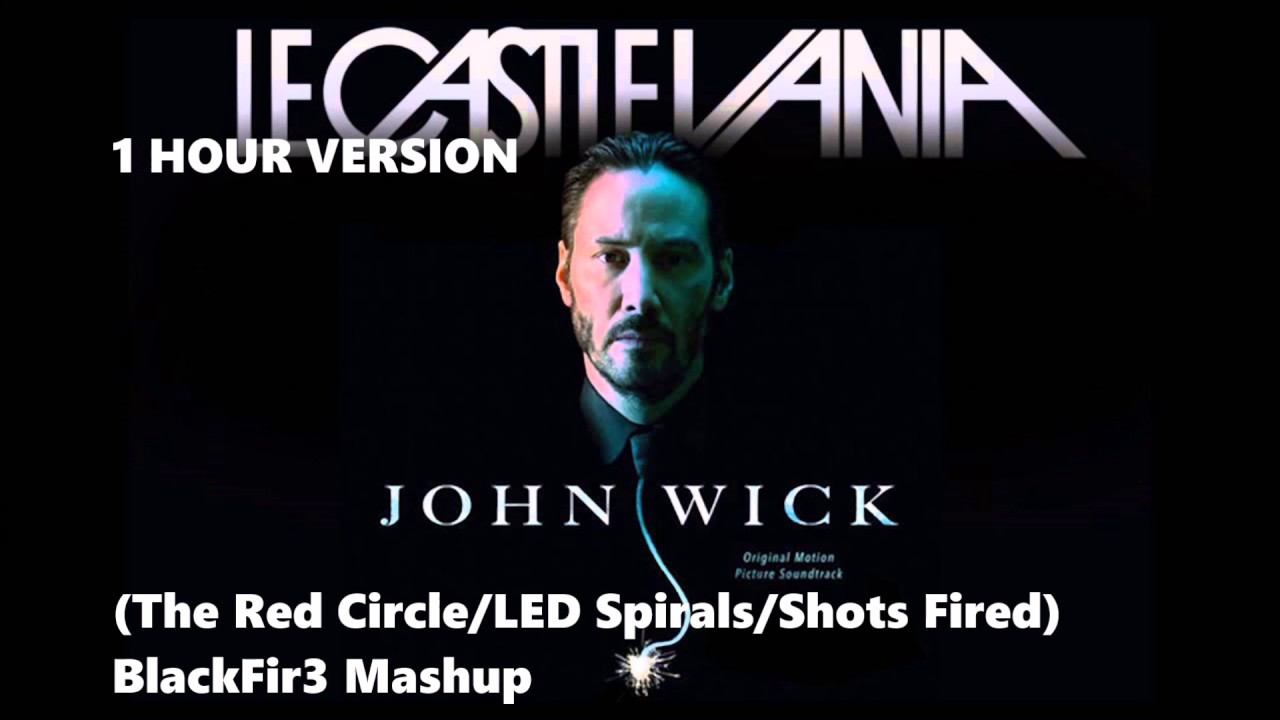 John Wick Soundtrack - Le Castle Vania 1 HOUR VERSION